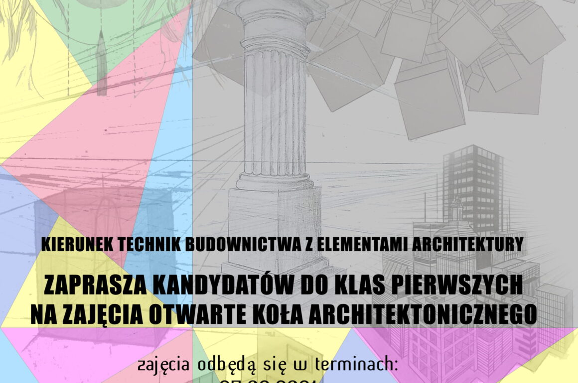 Zajęcia otwarte Koła Architektonicznego dla kandydatów do klasy 1 technikum budowlanego